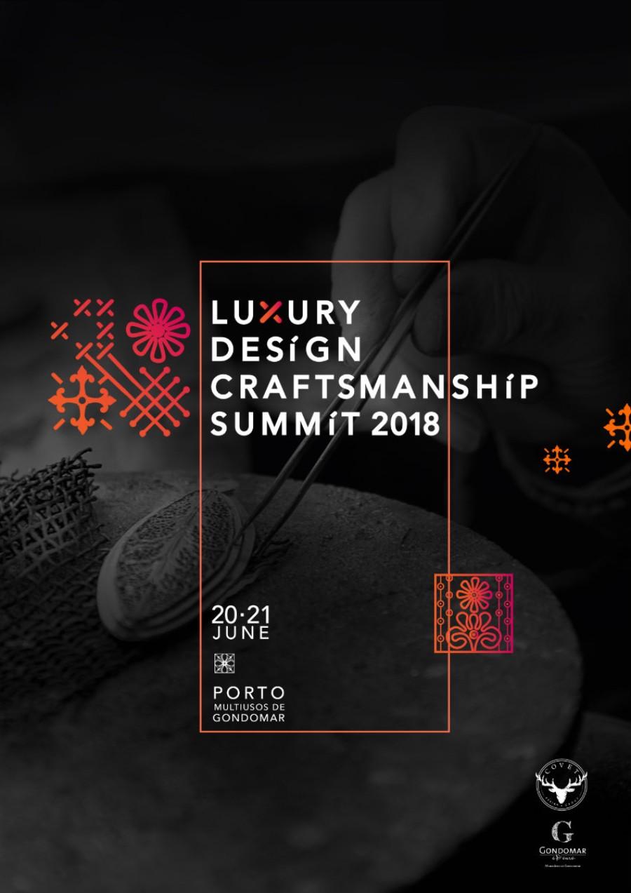 The Luxury Design & Craftsmanship Summit 2018 - First Edition